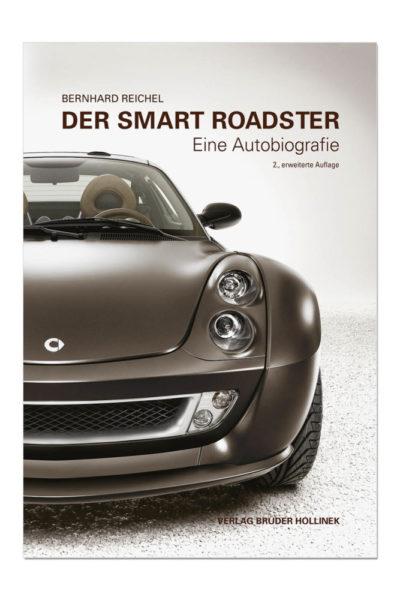 Der Smart Roadster – Eine Autobiografie